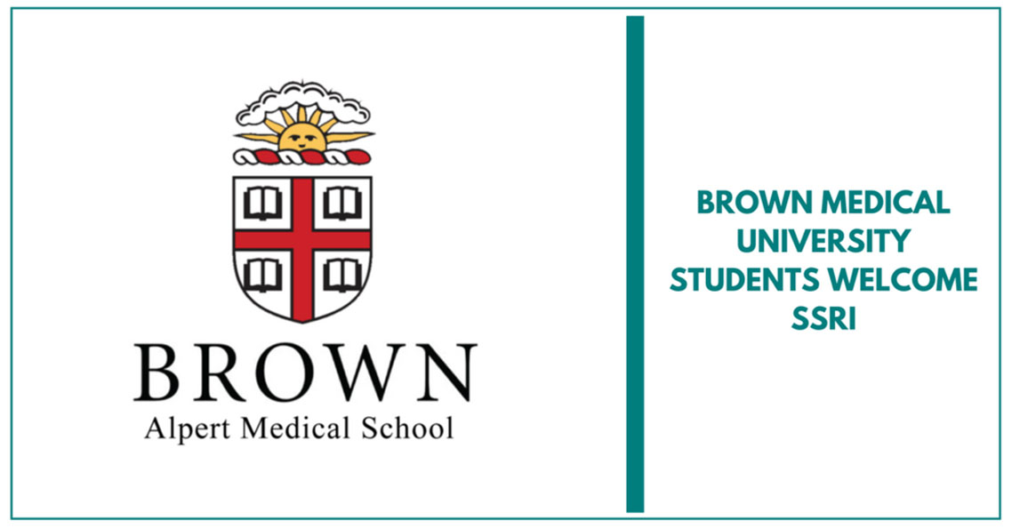 Brown University Medical Students Welcome SSRI