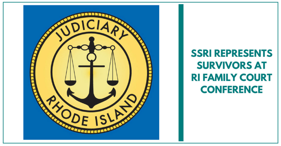 SSRI Represents Servivors At RI's Family Court Conference